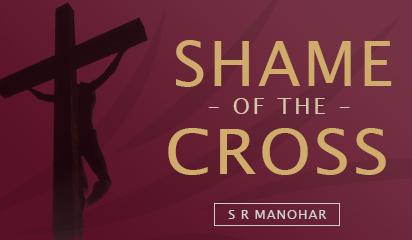 Shame of the Cross