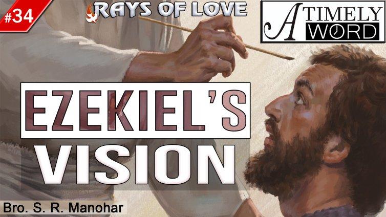 TW34| Ezekiel's Vision