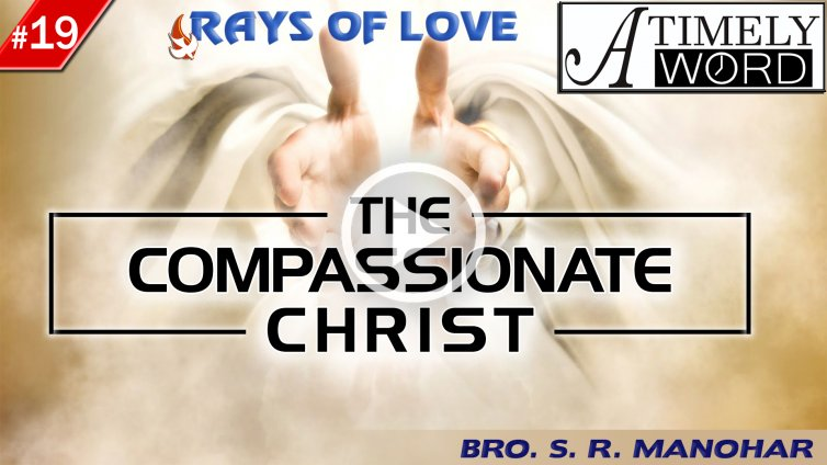 TW19| The Compassionate Christ