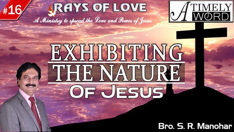 TW16| Exhibiting the Nature of Jesus