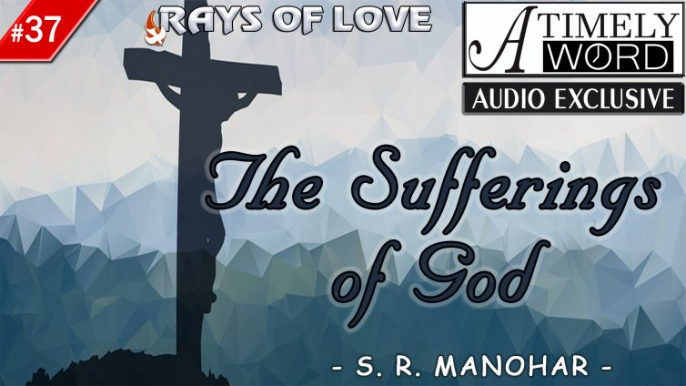 TW37| The Sufferings of God