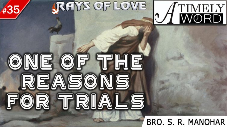 TW35| One of the reasons for Trials