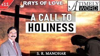 TW11| A Call to Holiness