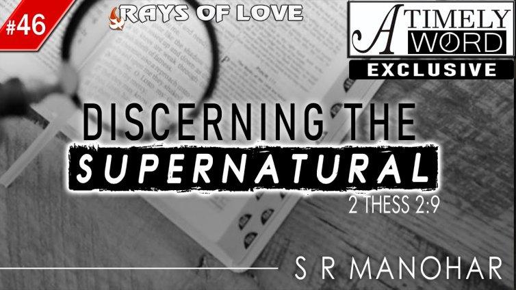 TW46| Discerning the Supernatural
