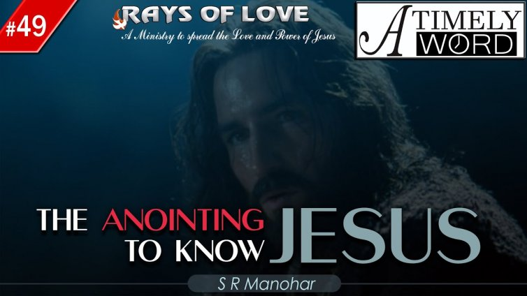 TW49| The Anointing to Know Jesus