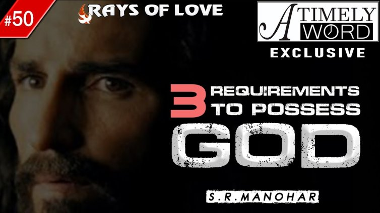 TW50| 3 Requirements to Possess God