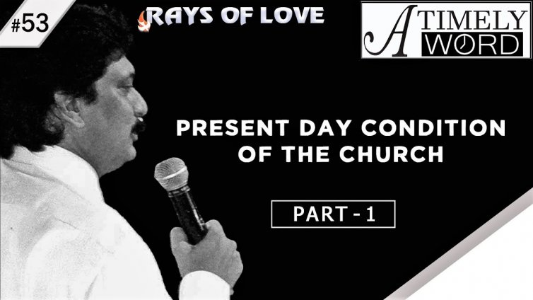 TW53| Present Day Condition of the Church – Part 1