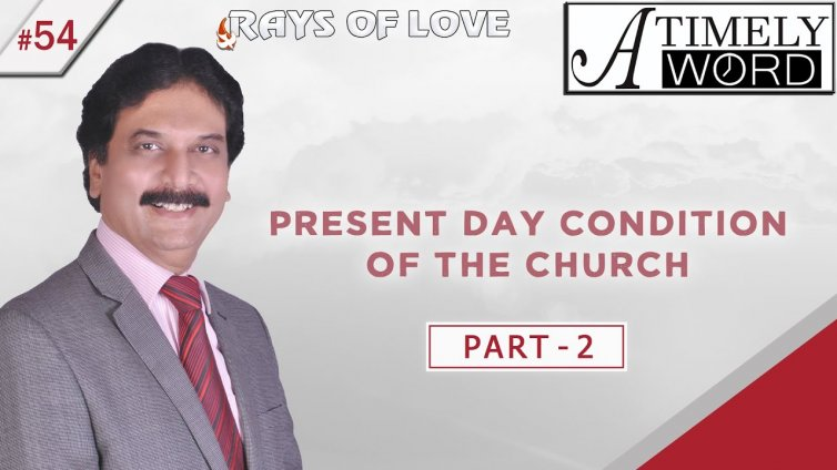 TW54| Present Day Condition of the Church – Part 2