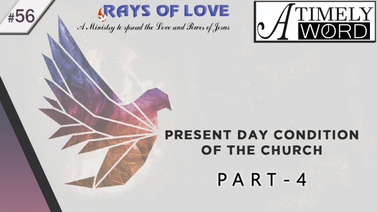 TW56| Present Day Condition of the Church – Part 4