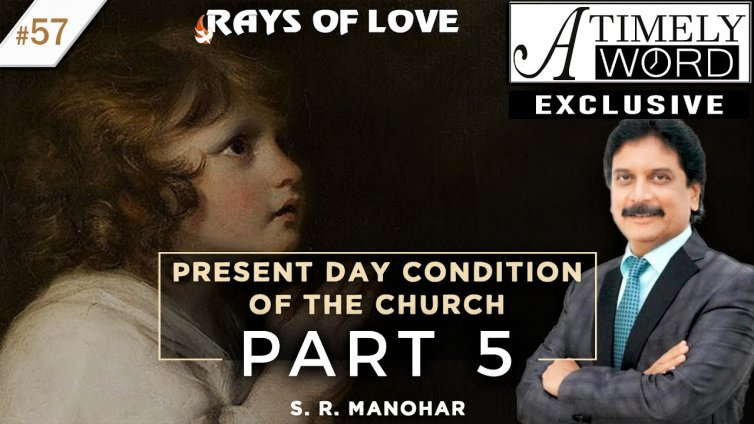 TW57| Present Day Condition of the Church – Part 5